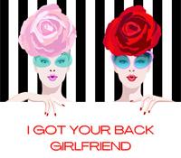 I Got Your Back Girlfriend